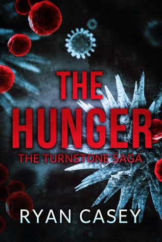The Hunger (Apocalyptic Horror)