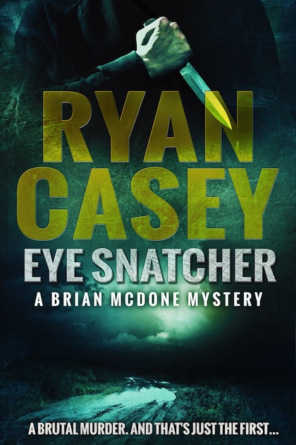 Eye Snatcher (Brian McDone Mysteries, #4)