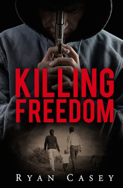 Killing Freedom (Suspense Thriller)
