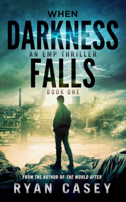 When Darkness Falls: An EMP Thriller