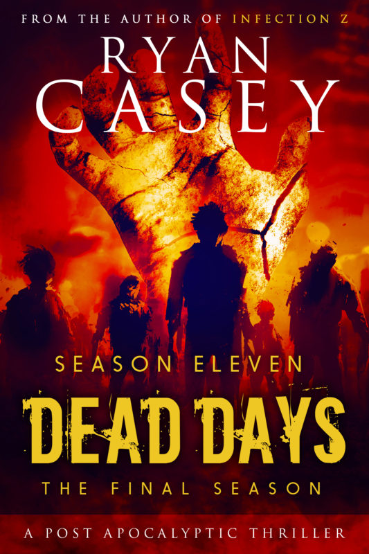 Dead Days (Post Apocalyptic Series)